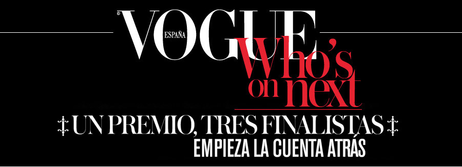 Premios Vogue Whos on Next en Madrid Espana